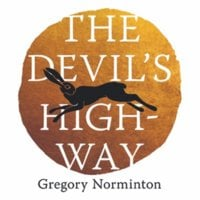 The Devil's Highway - Gregory Norminton