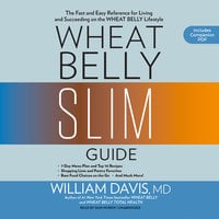 Wheat Belly Slim Guide - William Davis
