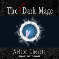 The (sort of) Dark Mage - Nelson Chereta