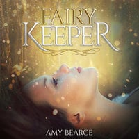 Fairy Keeper - Amy Bearce