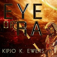 Eye of Ra - Kipjo K. Ewers