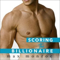 Scoring the Billionaire - Max Monroe
