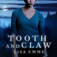 Tooth and Claw - Lisa Emme
