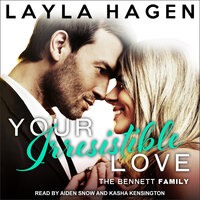 Your Irresistible Love - Layla Hagen