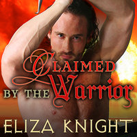 Claimed by the Warrior - Eliza Knight