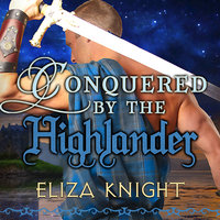 Conquered by the Highlander - Eliza Knight