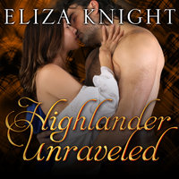 Highlander Unraveled - Eliza Knight