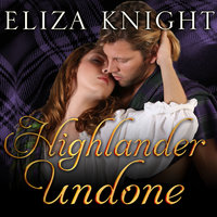 Highlander Undone - Eliza Knight