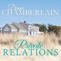 Private Relations - Diane Chamberlain
