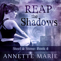 Reap the Shadows - Annette Marie