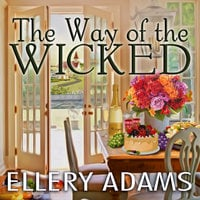 The Way of the Wicked - Ellery Adams