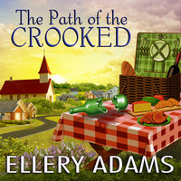 The Path of the Crooked - Ellery Adams