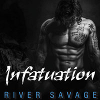 Infatuation - River Savage