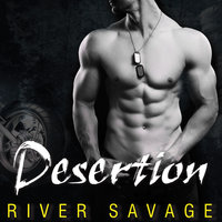 Desertion - River Savage