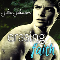 Erasing Faith - Julie Johnson