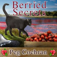 Berried Secrets - Peg Cochran