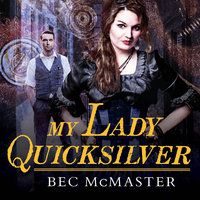 My Lady Quicksilver - Bec McMaster