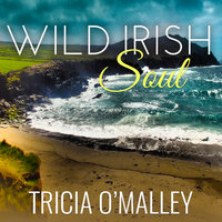 Wild Irish Soul - Tricia O'Malley