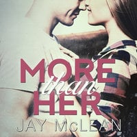 More Than Her - Jay McLean