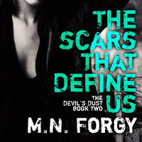 The Scars That Define Us - M.N. Forgy