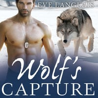 Wolf's Capture - Eve Langlais