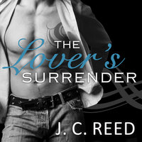 The Lover's Surrender - J.C. Reed