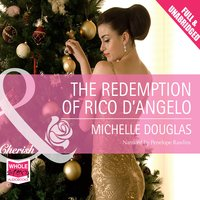 The Redemption of Rico D'Angelo - Michelle Douglas