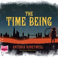 The Time Being - Antonia Honeywell