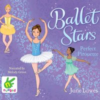 Ballet Stars: Perfect Pirouette - Jane Lawes