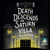 Death Descends On Saturn Villa - M.R.C. Kasasian
