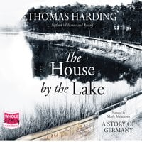 The House by the Lake - Thomas Harding