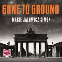 Gone to Ground - Marie Jalowicz Simon
