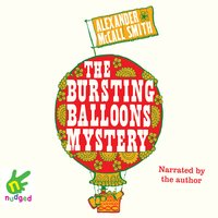 The Bursting Balloons Mystery - Alexander McCall Smith