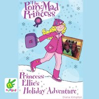 Princess Ellie's Holiday Adventure - Diana Kimpton