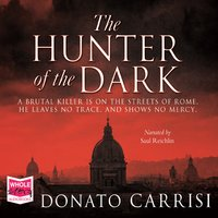 The Hunter of the Dark - Donato Carrisi