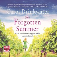 The Forgotten Summer - Carol Drinkwater