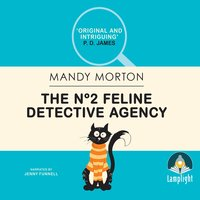 The No 2 Feline Detective Agency - Mandy Morton
