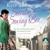 Secrets of the Sewing Bee - Kate Thompson
