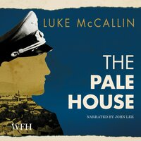 The Pale House: Gregor Reinhardt series, Book 2 - Luke McCallin