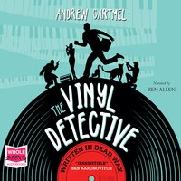 Written in Dead Wax - Andrew Cartmel