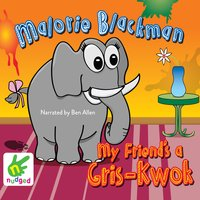 My Friend's a Gris-Kwok - Malorie Blackman