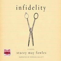 Infidelity - Stacey May Fowles