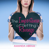 The Importance of Getting Revenge - Amanda Abram