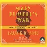 Mary Russell's War: And Other Stories of Suspense - Laurie R. King
