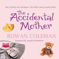 The Accidental Mother - Rowan Coleman
