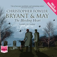Bryant & May - The Bleeding Heart - Christopher Fowler