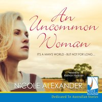 An Uncommon Woman - Nicole Alexander