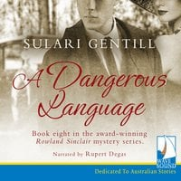 A Dangerous Language - Sulari Gentill