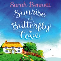 Sunrise at Butterfly Cove - Sarah Bennett