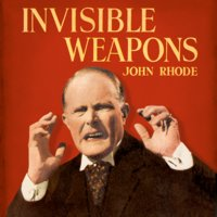 Invisible Weapons - John Rhode
